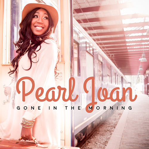 Pearl Joan - Gone in the Morning (Single Cover BIG)